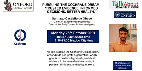 Copy of Talk About Oxford: Pursuing the Cochrane dream tickets