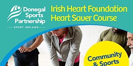 Irish Heart Foundation- Heart Saver Course - Letterkenny 28th Oct tickets