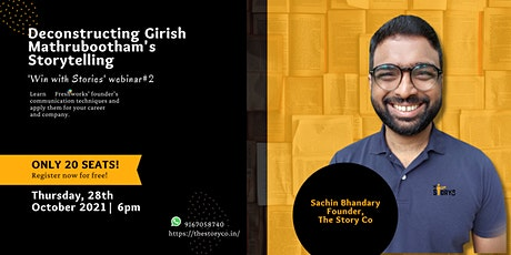 Deconstructing Girish Mathrubootham's Storytelling :  'Win with Stories' tickets