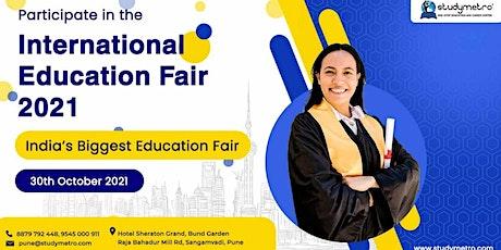 International Students Education Fair - Oct 2021 Pune tickets