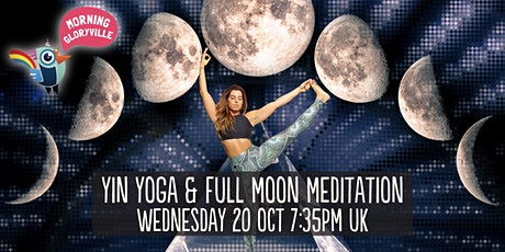 Morning Gloryville Yin Yoga & Full Moon Meditation tickets