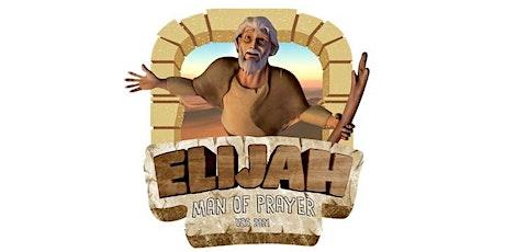 An interactive children musical - Elijah, a man of prayer tickets