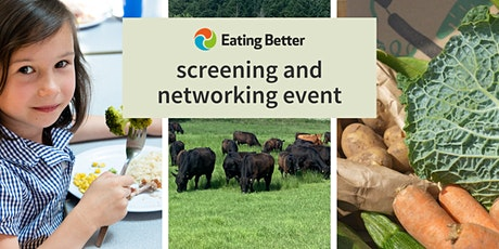 Eating Better: screenings and networking session tickets