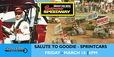 Friday 18 March 2022 - Royce Clive Engineering Sprintcar Salute to Goodie tickets