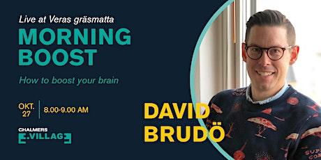 Morning Boost with David Brudö biljetter