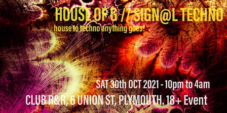 PZ Events presents HOUSE OF G & SIGN@L TECHNO at CLUB R&R tickets