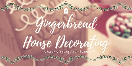 YA Gingerbread House Decorating tickets