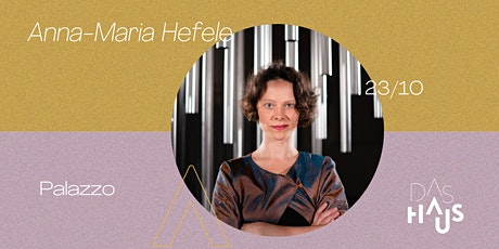 DAS HAUS presents Anna-Maria Hefele tickets