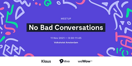 No Bad Conversations w/ Dixa, Klaus & weWow: Game-changing Customer Support tickets