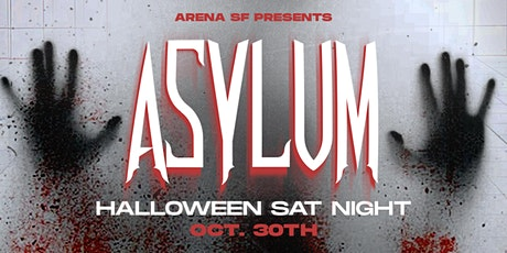 Asylum - Halloween Turnup (21+) tickets