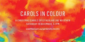 CAROLS IN COLOUR | Westfield Garden City