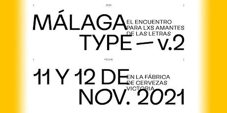 Málaga Type v.2. Conferencias tickets
