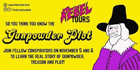 Gunpowder, Treason and Plot! - Free Walking Tour tickets