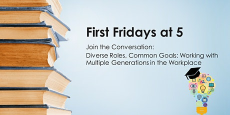 First Fridays at 5: Diverse Roles, Common Goals with Ruth-Anne Klassen tickets