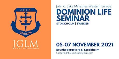 John G. Lake Ministries Dominion Life Seminar in Stockholm Sweden biljetter