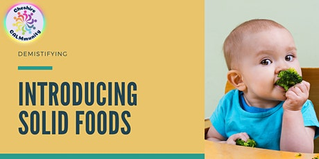 Introducing Solids to your Baby - Live online workshop tickets