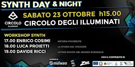 Synth Day & Night | 23.10 | CIRCOLO DEGLI ILLUMINATI biglietti