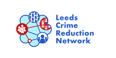Leeds Crime Reduction Network Annual Conference 2021 tickets