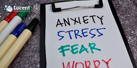 Lucent wellness workshop - Anxiety / stress management tickets