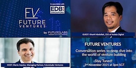 Future Ventures Episode 3 tickets