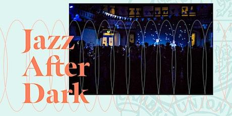 Jazz After Dark 3.0 tickets