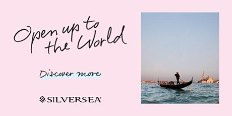 Silversea Cruises Melbourne Information Sessions -  1 December 2021 tickets