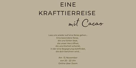 Eine Krafttierreise mit Cacao Tickets
