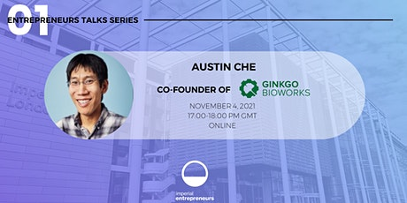 Austin Che - Entrepreneurs Talks tickets