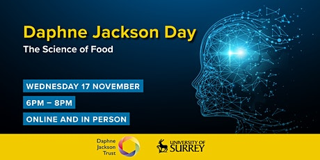 Daphne Jackson Day - The Science of Food tickets