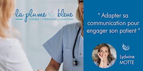 Adapter sa communication pour engager son patient billets