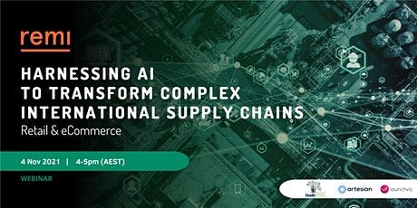Harnessing AI to Transform Complex International Supply Chains tickets