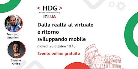 Dalla realtà al virtuale e ritorno sviluppando mobile・Meetup HDG Italia #9 biglietti