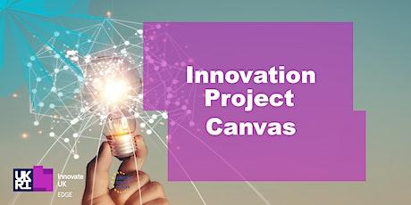 Innovation Project Canvas Leyton UK tickets