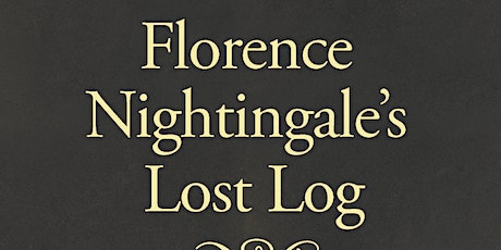 Florence Nightingale's Lost Log tickets