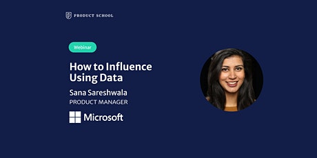 Webinar: How to Influence Using Data by Microsoft 365 Product Manager Tickets
