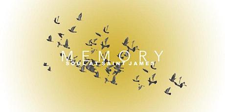 SOUL AT SAINT JAMES - MEMORY tickets