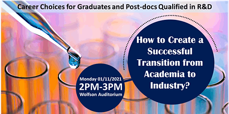 How to Create a Successful Transition from Academia to Industry? tickets