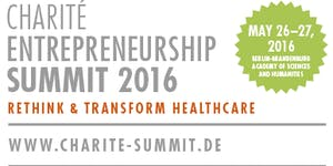 Charité Entrepreneurship Summit 2016 - Rethink &...