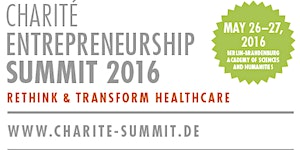 Charité Entrepreneurship Summit 2016 - Rethink &...