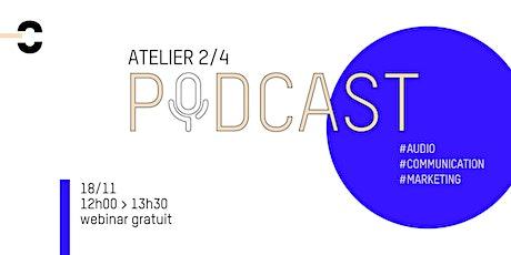 [Podcast 2/4] Créer et diffuser son podcast : outils et budget tickets