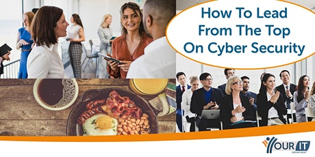 How To Lead From The Top on Cyber Security tickets