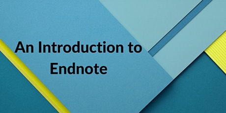Introduction to Endnote for Citing & Referencing tickets