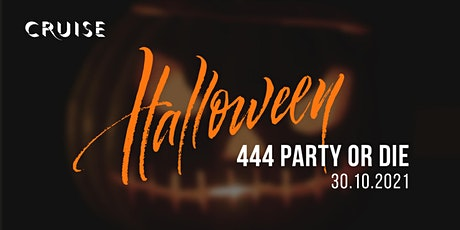 444 Party or Die Halloween Party @ Cruise Restaurant & Bar tickets