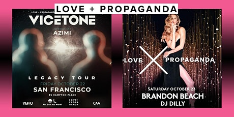 Free Tickets for Love + Propaganda.  World Famous DJs at SF's #1 Dance Club tickets