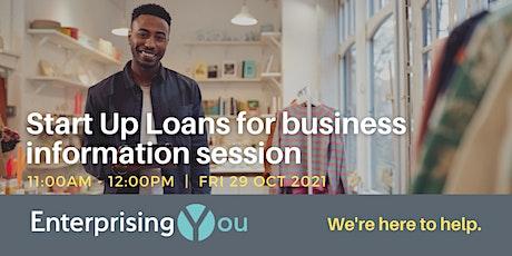 EnterprisingYou Webinar – Start Up Loans for business information session tickets