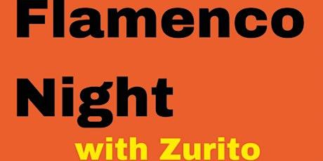 Flamenco Night w/Zurito tickets
