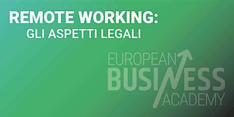 REMOTE WORKING: GLI ASPETTI LEGALI biglietti