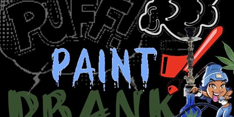 Copy of Puff…Paint…Drank tickets