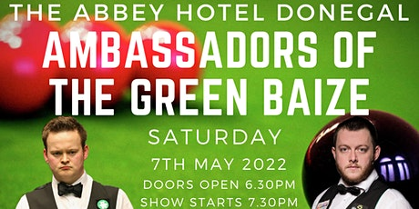 VIP Tickets Shaun Murphy & Mark Allen  Ambassadors of  the Green Baize tickets