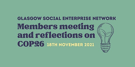 GSEN network meeting + reflections on COP26 tickets